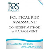 Political Risk Assessment: Concept, Method & Management